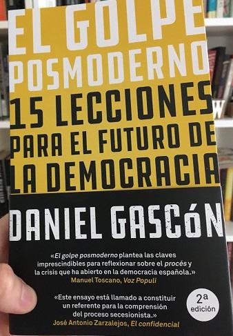 El golpe posmoderno, de Daniel Gascón