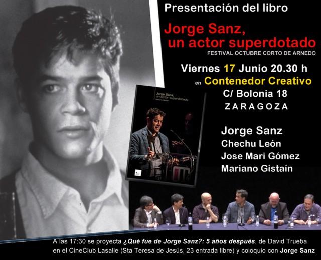 """El libro """"Jorge Sanz, un actor superdotado"""", se presenta en Zaragoza el día 17 de junio en Contenedor Creativo."""